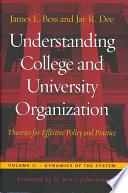 Understanding College and University Organization  Dynamics of the system