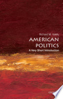 American Politics  A Very Short Introduction