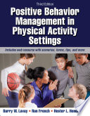 Positive Behavior Management in Physical Activity Settings  3E