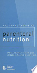 ADA Pocket Guide to Parenteral Nutrition