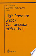 High Pressure Shock Compression of Solids III