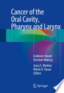 Cancer Of The Oral Cavity Pharynx And Larynx