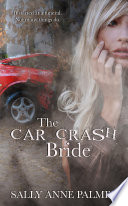 The Car Crash Bride