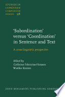 Subordination Versus Coordination In Sentence And Text