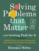 Solving Problems That Matter  and Getting Paid for It