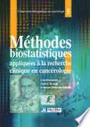M  thodes biostatistiques appliqu  es    la recherche clinique en canc  rologie