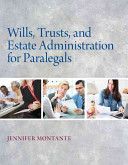 Wills Trusts And Estate Administration For Paralegals
