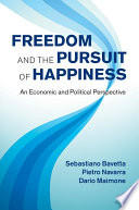 Freedom and the Pursuit of Happiness