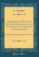 Korrespondenz-Blatt der Deutschen Gesellschaft für Anthropologie, Ethnologie und Urgeschichte
