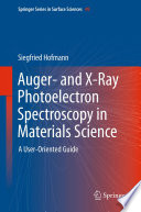 Auger  and X Ray Photoelectron Spectroscopy in Materials Science