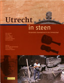 Utrecht in steen