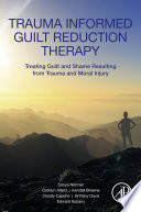 Trauma Informed Guilt Reduction Therapy