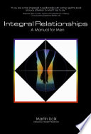 Integral Relationships A Manual For Men