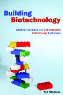 Building Biotechnology