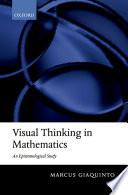 Visual Thinking in Mathematics