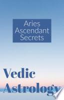 Aries Ascendant Secrets