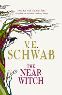 The Near Witch : long out-of-print, stunning debut all-new...