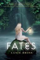 Fates by Lanie Bross