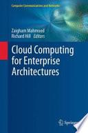 Cloud Computing for Enterprise Architectures