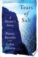 Tears Of Salt A Doctor S Story Of The Refugee Crisis