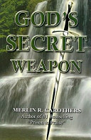 God s Secret Weapon
