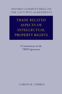 Trade Related Aspects of Intellectual Property Rights
