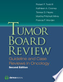 Tumor Board Review  Second Edition