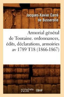 Armorial General de Touraine. Ordonnances, Edits, Declarations, Armoiries AV 1789