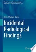 Incidental Radiological Findings