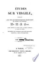 Etudes sur Virgile comparé avec tous les poètes épiques et dramatiques anciens et modernes