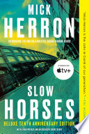 Slow Horses Espionage Series Starring A Team Of