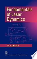 Fundamentals Of Laser Dynamics book