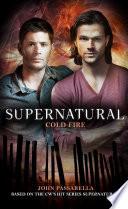Supernatural   Cold Fire