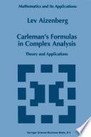 Carleman   s Formulas in Complex Analysis