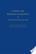 Canon Law  Religion  and Politics