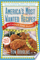 America S Most Wanted Recipes Without The Guilt