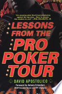 Lessons From The Pro Poker Tour  A Seat At The Table With Poker s Greatest Playe rs