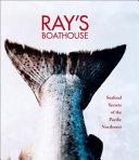 Ray s Boathouse
