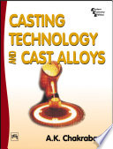 CASTING TECHNOLOGY AND CAST ALLOYS