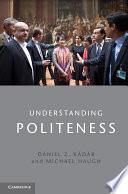 Understanding Politeness