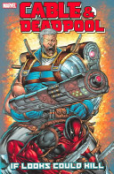 Cable   Deadpool   Volume 1