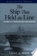 The Ship that Held the Line