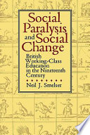 Social Paralysis And Social Change book