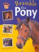 Bramble the Pony