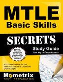 Mtle Basic Skills Secrets Study Guide