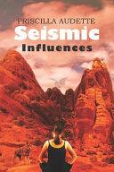 Seismic Influences