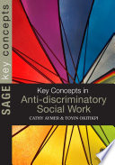 Key Concepts in Anti Discriminatory Social Work