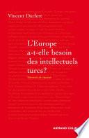L Europe a t elle besoin des intellectuels turcs