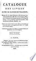 Catalogue des livres de feu M  d  Ansse de Villoison