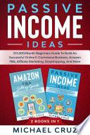 Passive Income Ideas 2 Books In 1
